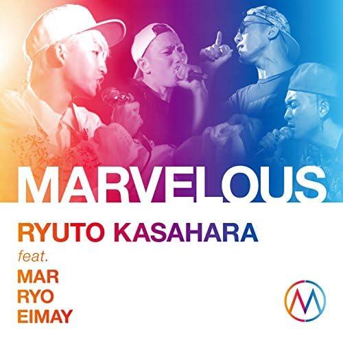 RYUTO KASAHARA feat. Mar, Ryo & EIMAY