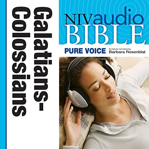 NIV Audio Bible, Pure Voice: Galatians, Ephesians, Philippians, and Colossians audiobook cover art