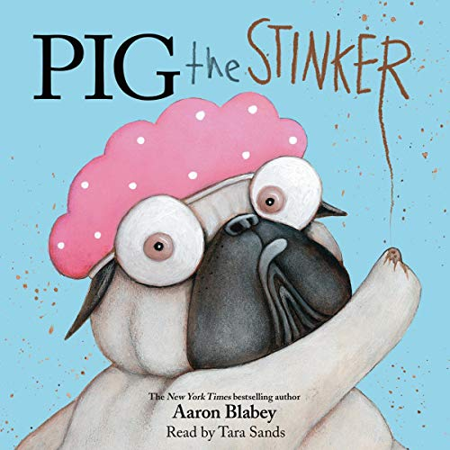 Pig the Stinker audiobook cover art