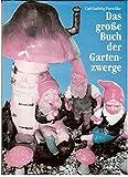 Das Buch der Gartenzwerge