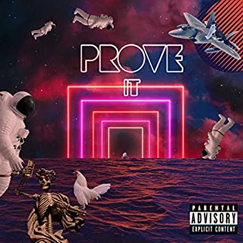 Prove It (feat. JakeyyWakeyy & Spoto)