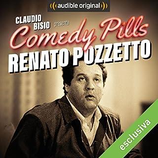 Claudio Bisio presenta Comedy Pills: Renato Pozzetto copertina