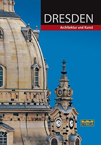 Dresden. Architektur und Kunst.
