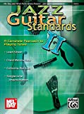 Jazz Guitar Standards II: A Complete Approach to Playing Tunes