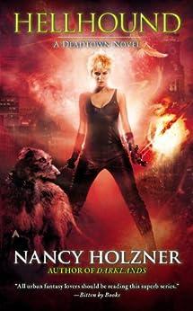 Hellhound (A Deadtown Novel Book 5) by [Nancy Holzner]