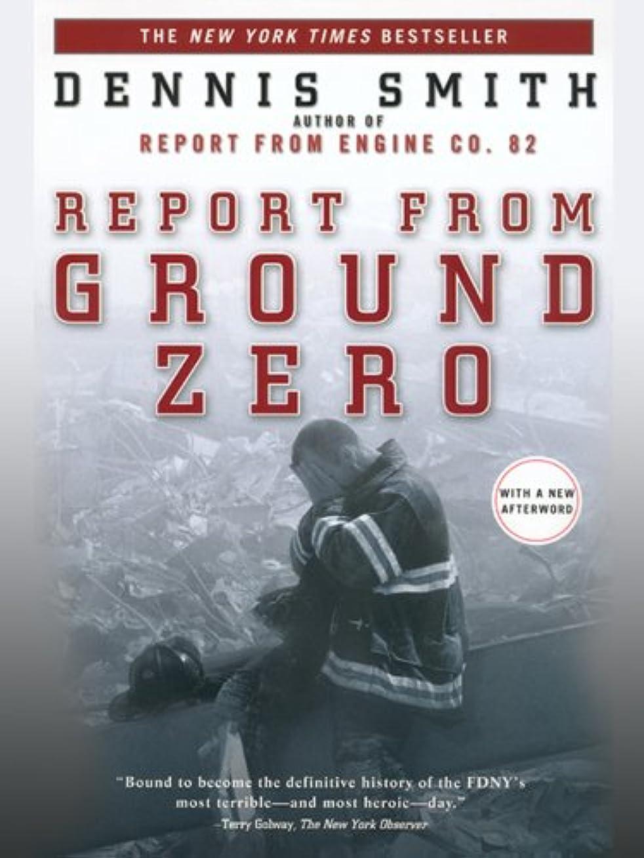リステスピアン反対したReport from Ground Zero (English Edition)