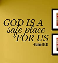 God Is a Safe Place for Us Psalm 62:8 Vinyl Wall Decals Quotes Sayings Words Art Decor Lettering Vinyl Wall Art Inspirational Uplifting