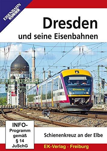 Dresden und seine Eisenbahnen