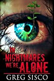 In Nightmares We're Alone (English Edition)