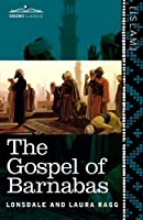 The Gospel of Barnabas by Unknown(2010-12-01)