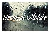 Financial Mistake 8' Decal HQ BlackListed JDM KDM Style Die Cut Vinyl Sticker