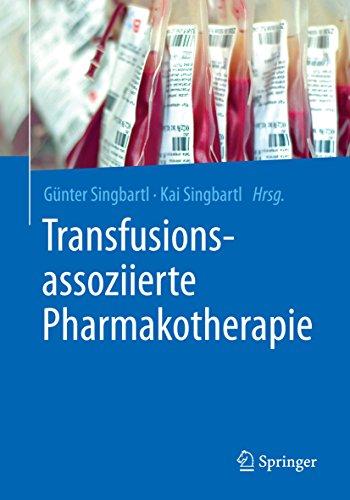 Transfusionsassoziierte Pharmakotherapie
