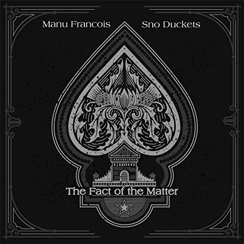 Manu Francois & Sno Duckets