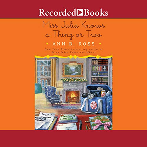 Miss Julia Knows a Thing or Two: Miss Julia, Book 22