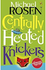 Centrally Heated Knickers (Puffin Poetry) Kindle Edition