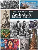 America Through the Lens U.S. History - 1877 to the Present, California Student Edition, Grade 11