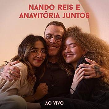 NANDO REIS E ANAVITÓRIA JUNTOS (Ao Vivo)