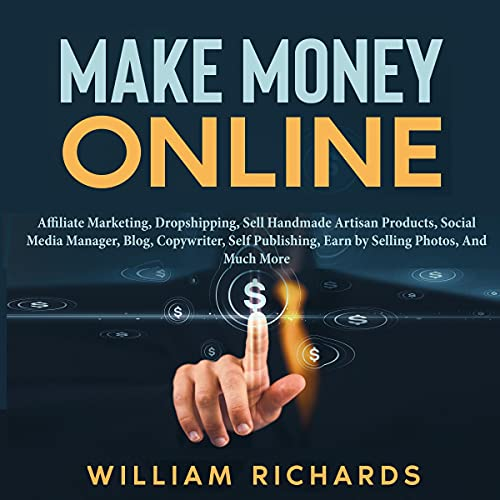 Make Money Online Audiobook By William Richards cover art