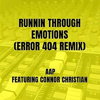 Runnin through Emotions (ERROR 404 Remix)
