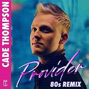 Provider [80s Remix]