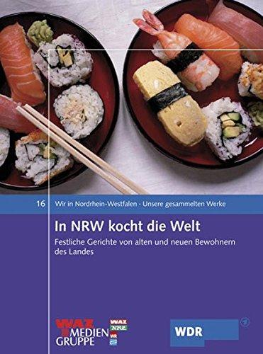 Wir in Nordrhein-Westfalen 16. In NRW kocht die Welt