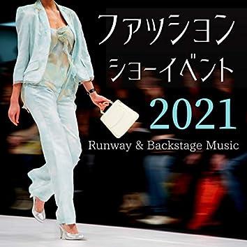 2021ファッションショーイベント - ランウェイBGM, おしゃれなハウス音楽