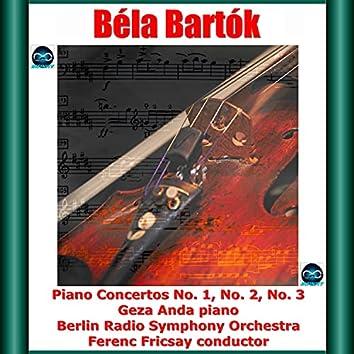 Bartók: Piano Concertos No. 1, No. 2, No. 3