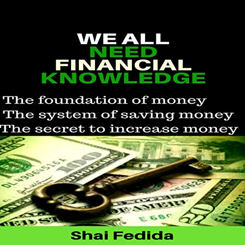 We All Need Financial Knowledge audiobook cover art