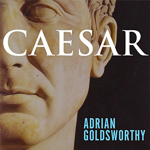 Caesar     Life of a Colossus              Written by:                                                                                                                                 Adrian Goldsworthy                               Narrated by:                                                                                                                                 Derek Perkins                      Length: 24 hrs and 46 mins     36 ratings     Overall 4.6