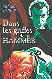 Dans les Griffes de la Hammer - La France Livree au Cinéma d'Epouvante