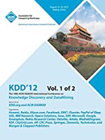 Kdd12: The 18th ACM SIGKDD International Conference on Knowledge Discovery and DataMining V1