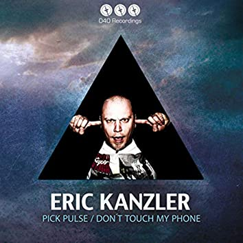 Pick Pulse / Don't Touch My Phone