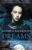Dreams (The Sarah Midnight Trilogy Book 1)