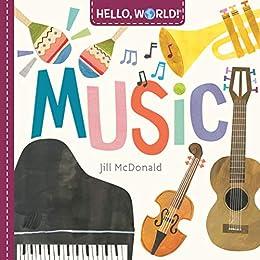 Hello, World! Music by [Jill McDonald]