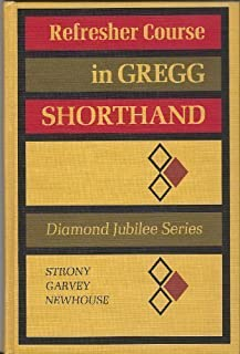 Refresher Course in Gregg Shorthand (Diamond Jubilee Series) by Madeline S. Strony (1970-06-03)
