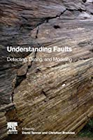 Understanding Faults: Detecting, Dating, and Modeling