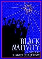 Black Nativity - In Concert: A Gospel Celebration