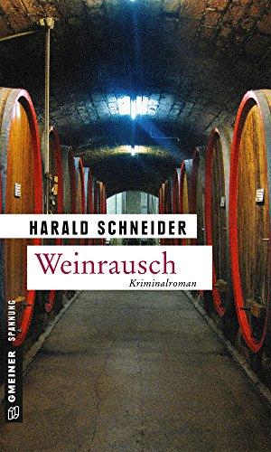 Weinrausch: Palzkis elfter Fall (Hauptkommissar Palzki 11)