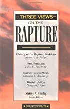 Three Views on the Rapture by Gleason L. Archer Jr. (1996-09-02)