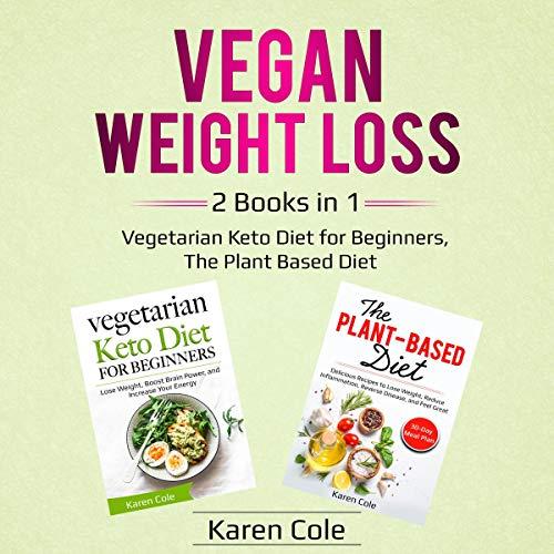 Vegan Weight Loss 2 Books in 1 cover art