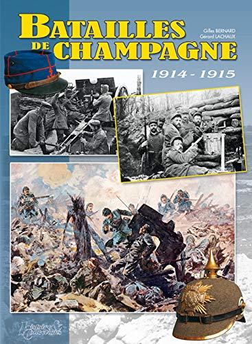 Batailles De Champagne: Septembre 1914 - Novembre 1915