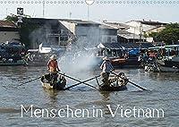 Menschen in Vietnam (Wandkalender 2022 DIN A3 quer): ...in der Landwirtschaft und Fischzucht, auf Maerkten und als Strassenverkaeufer von Hanoi und der Halong-Bucht in Nord-Vietnam bis Saigon und dem Mekong-Delta mit seinen Floating Markets in Suedvietnam (Monatskalender, 14 Seiten )