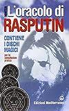 L'oracolo di Rasputin. Con i dischi magici per la consultazione pratica