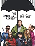 The Umbrella Academy: Amazing 18-month Calendar 2021 - 2022 with size 8.5''x11''