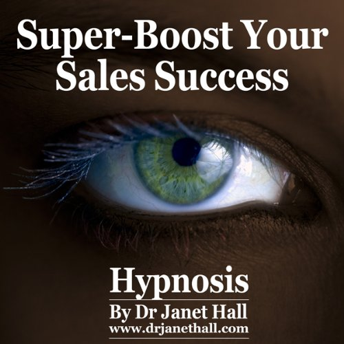 Super-Boost Your Sales Success (Hypnosis) cover art