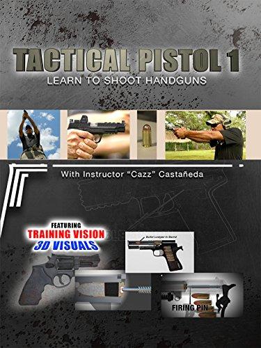 Tactical Pistol 1 - Learn To Shoot Handguns