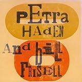 Petra Haden and Bill Frisell