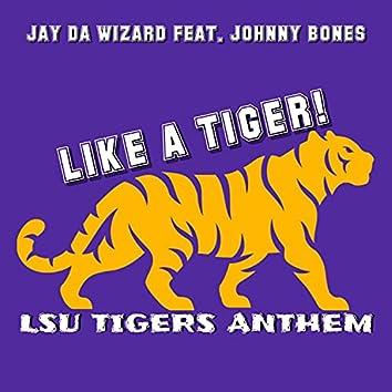 Like A Tiger (LSU Tigers Anthem) (Radio Edit)