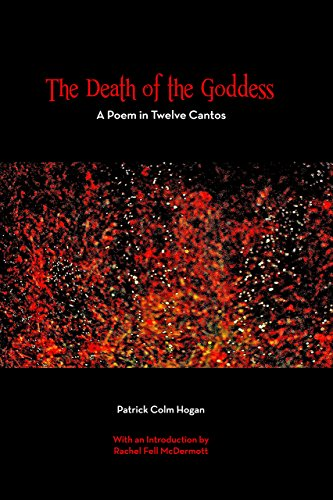 The Death of the Goddess: A Poem in Twelve Cantos