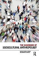 The Handbook of Sociocultural Anthropology